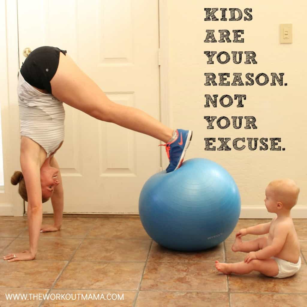 Kids are your reason. Not your excuse.