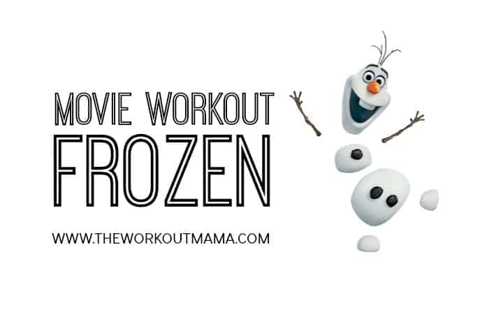 Movie Workout Disney's Frozen