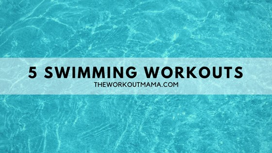 5 Swimming Workouts