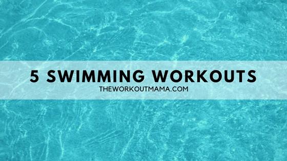 5 Swimming Workouts