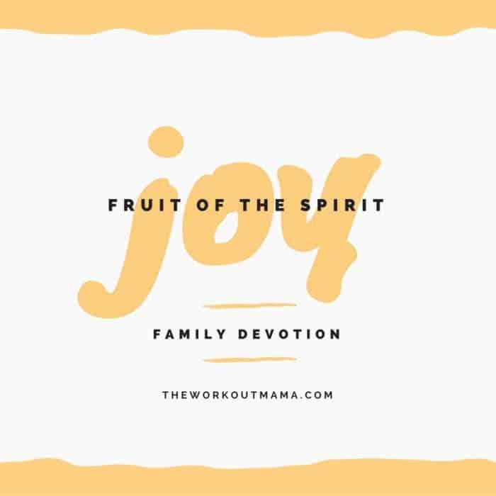 family-devotion-fruit-of-the-spirit-joy