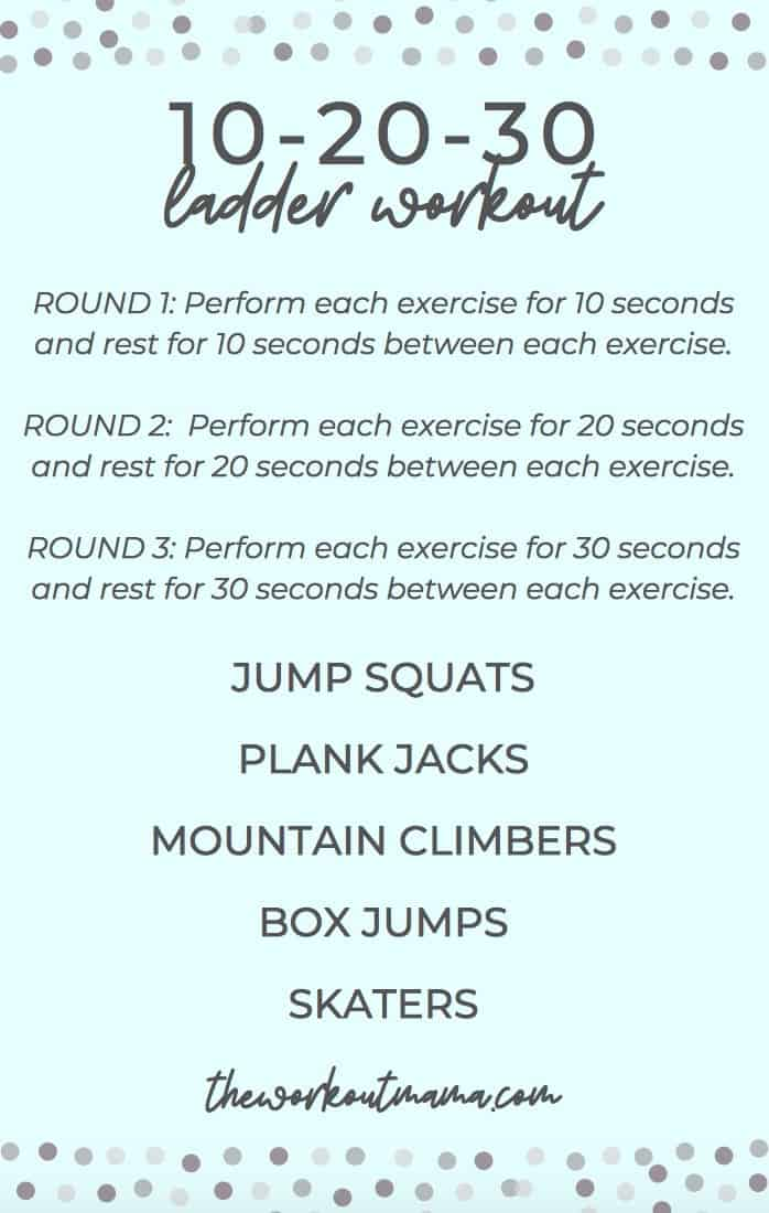 10 20 30 Ladder Workout The Workout Mama